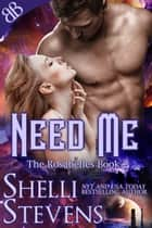 Need Me eBook by Shelli Stevens