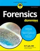 Forensics For Dummies ebook by Douglas P. Lyle