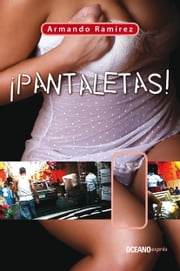 Pantaletas ebook by Armando Ramírez