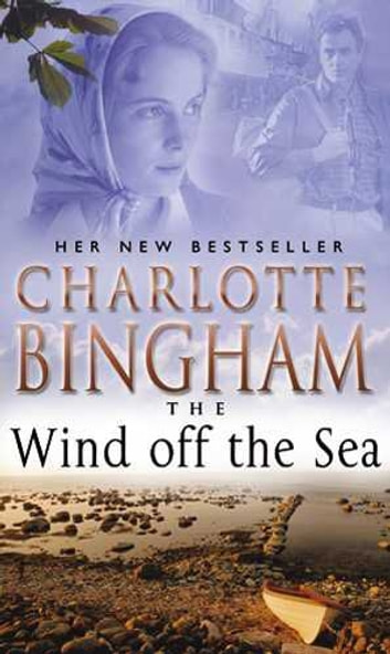 The Wind Off The Sea - The Bexham Trilogy Book 2 ebook by Charlotte Bingham
