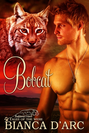 Bobcat ebook by Bianca D'Arc