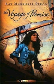 The Voyage of Promise - Grace in Africa Series #2 ebook by Kay Marshall Strom