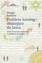 Problem Solving strategico da tasca ebook by Giorgio Nardone