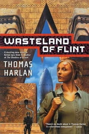 Wasteland of Flint ebook by Thomas Harlan