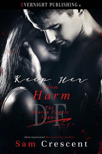 Keep Her From Harm ebook by Sam Crescent