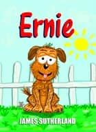 Ernie ebook by James Sutherland