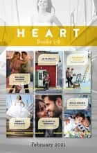 Heart Box Set Feb 2021/Wyoming Cinderella/Her Mountainside Haven/The Home They Built/Bride on the Run/Her Hometown Detective/Second Chance C ebook by Shannon Stacey, Rula Sinara, Anna J. Stewart,...