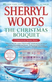 The Christmas Bouquet - Bayside Retreat ebook by Sherryl Woods