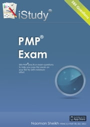 iStudy PMI PMP Exam: 585 Practice Exam Questions ebook by Naoman Sheikh