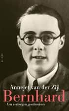 Bernhard ebook by Annejet van der Zijl
