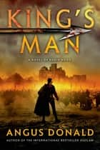 King's Man ebook by Angus Donald