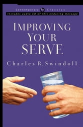 Improving Your Serve ebook by Charles R. Swindoll