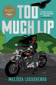 Too Much Lip - A Novel ebook by