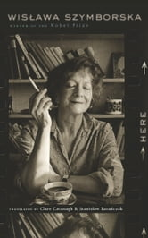 Here ebook by Wislawa Szymborska