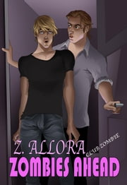 Zombies Ahead - Club Zombie, #1 ebook by Z. Allora