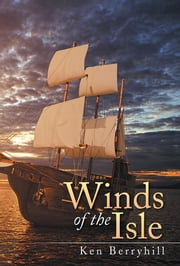 Winds of the Isle ebook by Ken Berryhill