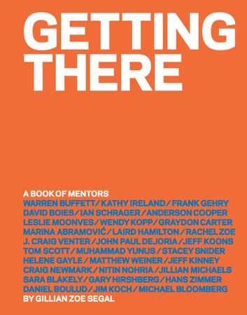 Getting There - A Book of Mentors ebook by Gillian Zoe Segal