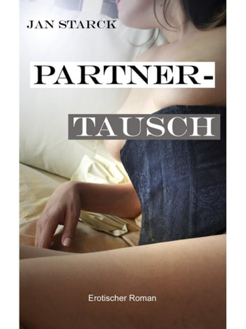 Partnertausch eBook by Jan Starck