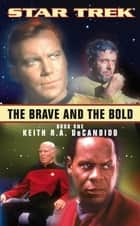 The Brave And The Bold Book One - Star Trek All Series ebook by