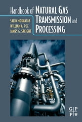 Handbook of Natural Gas Transmission and Processing ebook by Saeid Mokhatab,William A. Poe,James G. Speight