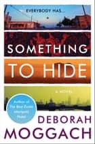 Something to Hide ebook by Deborah Moggach