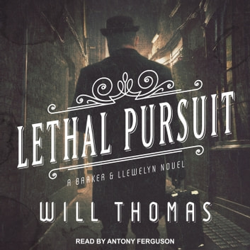 Lethal Pursuit audiobook by Will Thomas