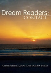 Dream Readers: Contact ebook by Christopher Lucas and Donna Lucas