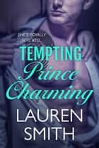 Tempting Prince Charming - Ever After, #2 ebook by
