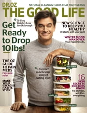 Dr. Oz The Good Life - January and February 2017 - Issue# 1 - Hearst Communications, Inc. magazine