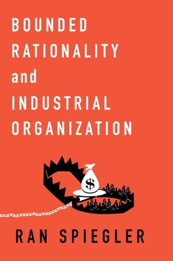 Bounded rationality and industrial organization ebook di ran bounded rationality and industrial organization ebook by ran spiegler fandeluxe Choice Image