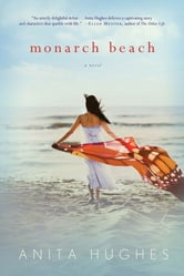Monarch Beach ebook by Anita Hughes