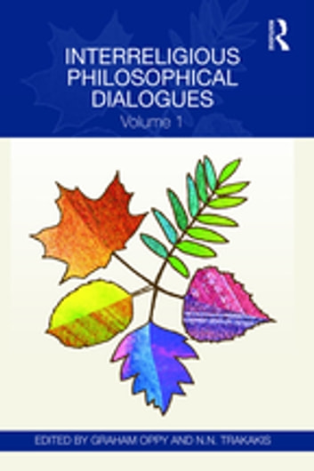 Interreligious Philosophical Dialogues - Volume 1 ebook by