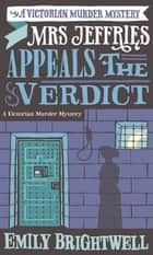 Mrs Jeffries Appeals the Verdict ebook by Emily Brightwell