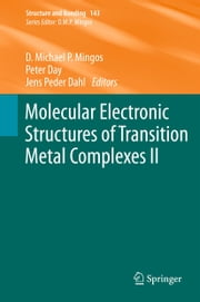 Molecular Electronic Structures of Transition Metal Complexes II ebook by David Michael P. Mingos,Peter Day,Jens Peder Dahl