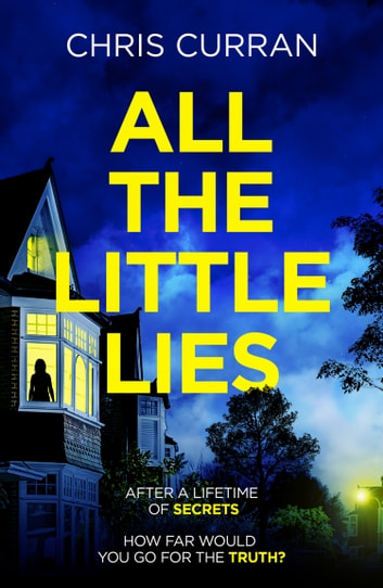 All the Little Lies ebook by Chris Curran