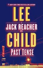 Past Tense - A Jack Reacher Novel ekitaplar by Lee Child