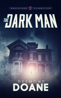 The Dark Man eBook by Desmond Doane