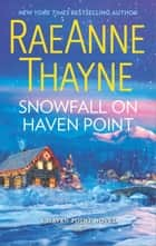 Snowfall on Haven Point ebook by RaeAnne Thayne