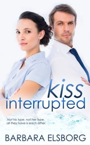 Kiss Interrupted ebook by Barbara  Elsborg