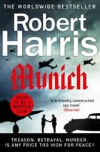 Munich - Soon to be a major movie starring Jeremy Irons ebook by Robert Harris