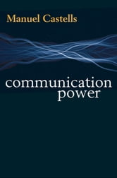 Communication Power ebook by Manuel Castells