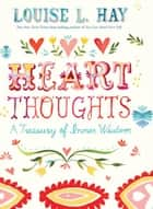 Heart Thoughts ebook by Louise L. Hay