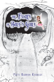 The Fairies of Billy's Gully ebook by Patti Kennedy