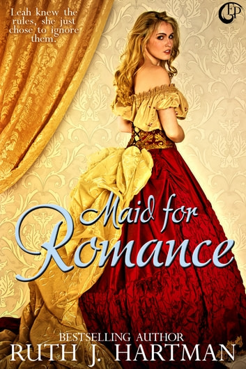 Maid for Romance ebook by Ruth J. Hartman