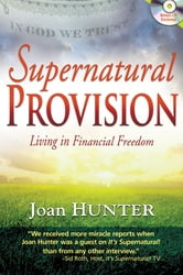 Supernatural Provision ebook by Joan Hunter