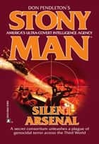 Silent Arsenal ebook by Don Pendleton