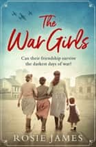 The War Girls ebook by