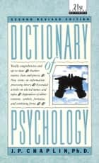 Dictionary of Psychology ebook by J.P. Chaplin