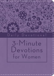 3-Minute Devotions for Women: Daily Devotional (purple) ebook by Compiled by Barbour Staff