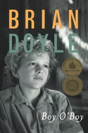Boy O'Boy ebook by Brian Doyle